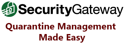 Quarantine Reports for SecurityGateway Users